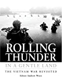 Rolling thunder in a gentle land : the Vietnam War revisited / editor Andrew Wiest