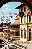 The ring and the book / by Robert Browning