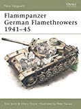 Flammpanzer : German flamethrowers, 1941-1945 / text by Tom Jentz and Hilary Doyle ; colour plates by Peter Sarson