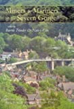 Miners & mariners of the Severn Gorge : probate inventories for Benthall, Broseley, Little Wenlock, and Madeley, 1660-1764 / edited by Barrie Trinder & Nancy Cox
