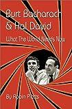 Burt Bacharach & Hal David : what the world needs now / Robin Platts