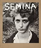 Semina 1955-1964 : art is love is god / by Wallace Berman ; exhibit staged and catalogue edited by Johan Kugelberg