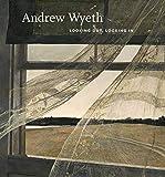 Andrew Wyeth : looking out, looking in / Nancy K. Anderson, Charles Brock