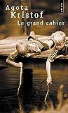 Le grand cahier : roman / Agota Kristof