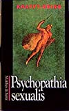Psychopathia sexualis : with especial reference to contrary sexual instinct : a medico-legal study / by R. von Krafft-Ebing ; authorized translation of the seventh enl. and rev. German ed. by Charles Gilbert Chaddock