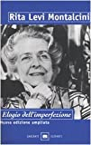 In praise of imperfection : my life and work / Rita Levi-Montalcini ; translated by Luigi Attardi