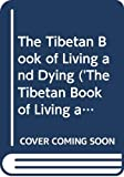 The Tibetan book of living and dying / Sogyal Rinpoche ; edited by Patrick Gaffney and Andrew Harvey