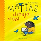 Matias Dibuja El Sol/Matthew Draws the Sun…