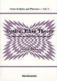 Optical Fiber Theory