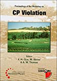 Proceedings of the workshop on CP violation : 3-8 July 1998, Adelaide / editors, X.-H. Guo, M. Sevior, A.W. Thomas