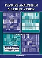 Texture Analysis in Machine Vision (Series…