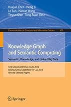 Knowledge Graph and Semantic Computing:…