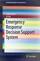 Emergency Response Decision Support System…