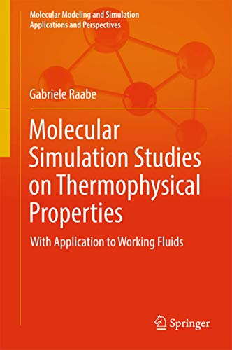PDF] Molecular Simulation Studies on Thermophysical Properties: With