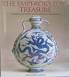The Emperor's Lost Treasure, Remnants of…