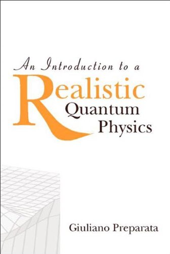 PDF] An Introduction to a Realistic Quantum Physics | Free eBooks
