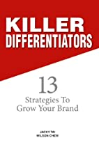 Killer Differentiators: 13 Strategies to…
