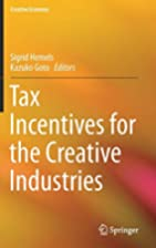 Tax Incentives for the Creative Industries…