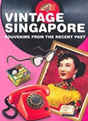 Vintage Singapore de May-Anne Ong