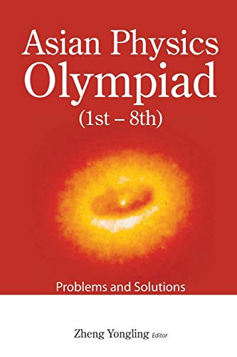 PDF] Asian Physics Olympiad: 1st-8th, Problems and Solutions   Free