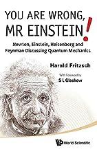 You Are Wrong, Mr Einstein!: Newton,…