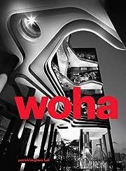 Woha: Selected Projects, Vol. 2 – tekijä:…