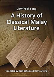A History of Classical Malay Literature por…