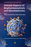 Immune effects of biopharmaceuticals and nanomedicines