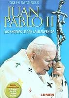 Juan Pablo Ii. Los Angeles Le Dan La…