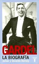 Gardel: La Biografia (Spanish Edition) by…
