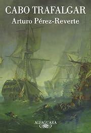Cabo Trafalgar (Spanish Edition) de Arturo…