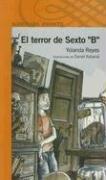 El Terror de Sexto B: Y Otras Historias del…