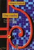 Una Cuadra (Spanish Edition) by Margara…