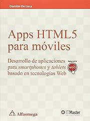 Apps Html5 para móviles (Spanish Edition)…