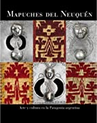 Mapuches del Neuquen (Spanish Edition) by…