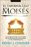 El tabernaculo de Moises - Coner, Kevin J.
