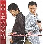 La Cocina de Mauricio y Eduardo (Spanish…