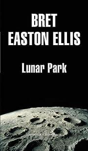 Lunar Park (Spanish Edition) de Bret Easton…