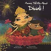 Amma, Tell Me About Diwali! por Bhakti…