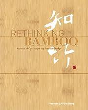 Rethinking Bamboo de Freeman Lau
