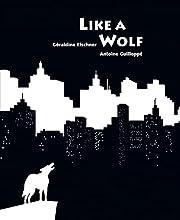 Like a Wolf de Géraldine Elschner