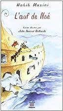 L'oeuf de Noé by Habib Mazini