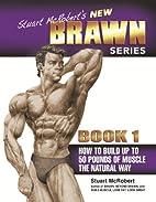Stuart McRobert's New BRAWN Series,…