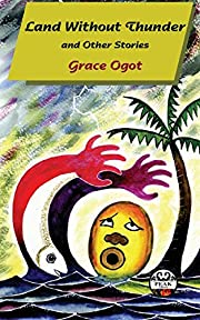 Land Without Thunder – tekijä: Grace Ogot