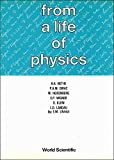 From a life of physics / H.A. Bethe ... [et al.]