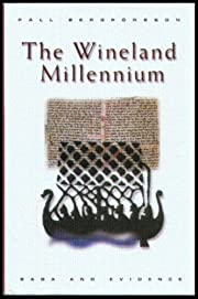 The Wineland Millennium: Saga and Evidence…