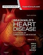 Braunwald's heart disease : a textbook…