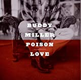 Poison Love [Buddy Miller] (1997)