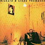 Shoot Out The Lights [with Linda Thompson] (1982)