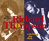 Watching The Dark: The History Of Richard Thompson (1993)